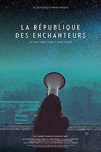 """Affiche """"La République Des Enchanteurs"""""""