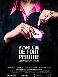 """Affiche """"Avant Que De Tout Perdre"""""""