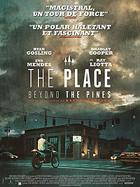 """Affiche """"The Place Beyond The Pines"""""""