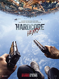 "Affiche ""Hardcore Henry"""