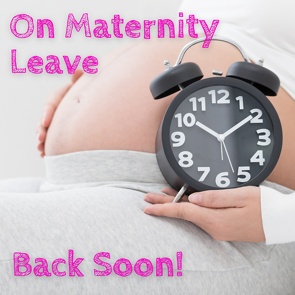 On Maternity Leave Back Soon! (1).png