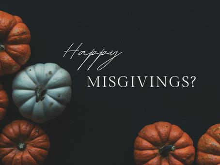 Happy Misgivings