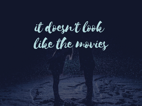 It Doesn't Look Like the Movies