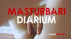 Masturbari Diarium por Tiago Leão