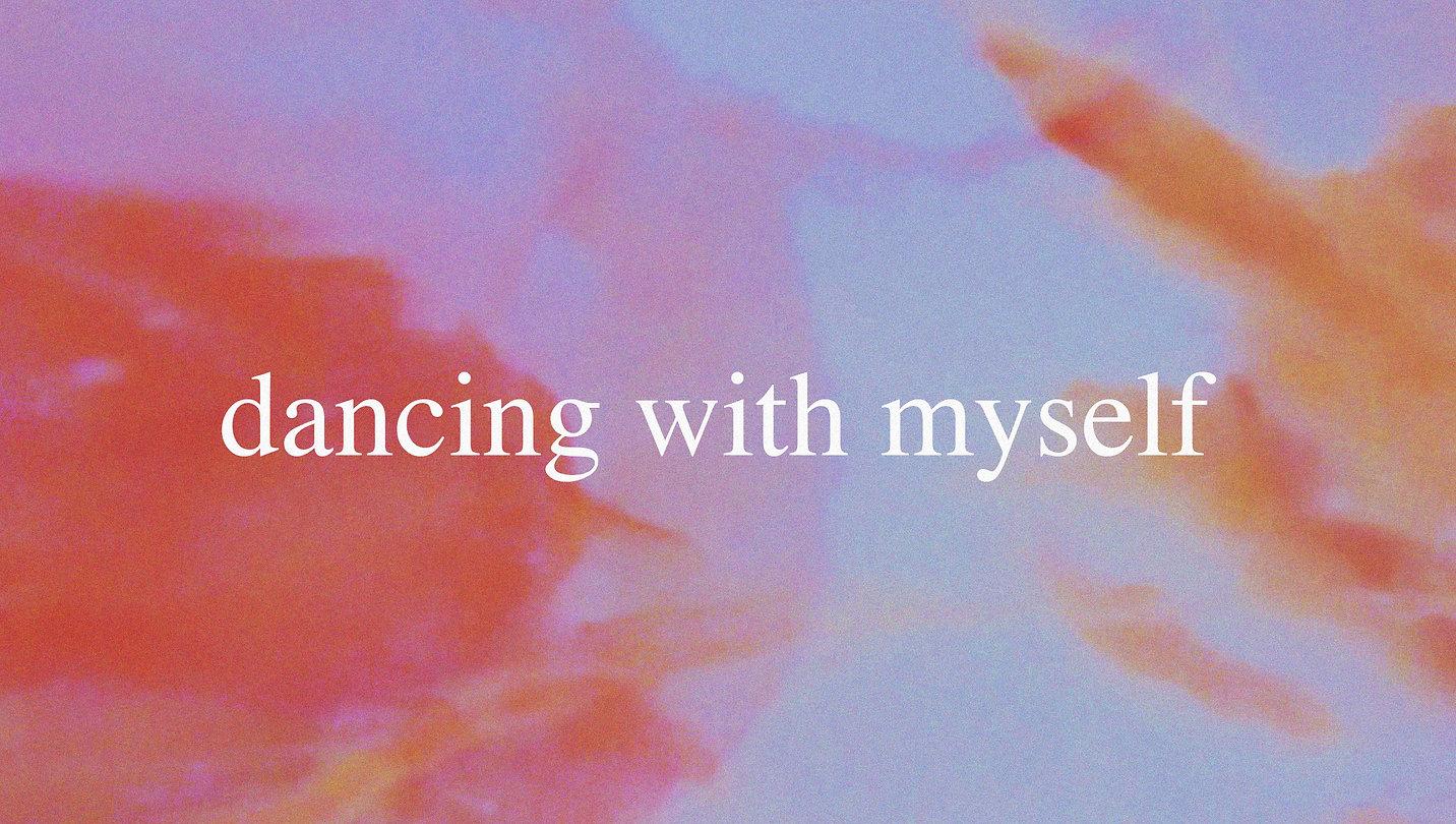 dancing_with_myself_2.jpg