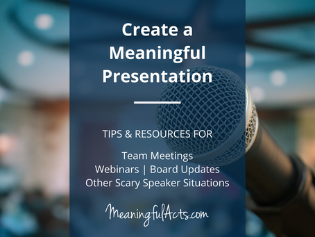 Create A Meaningful Presentation