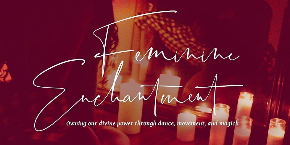 Feminine Enchantment: 1 Day Retreat