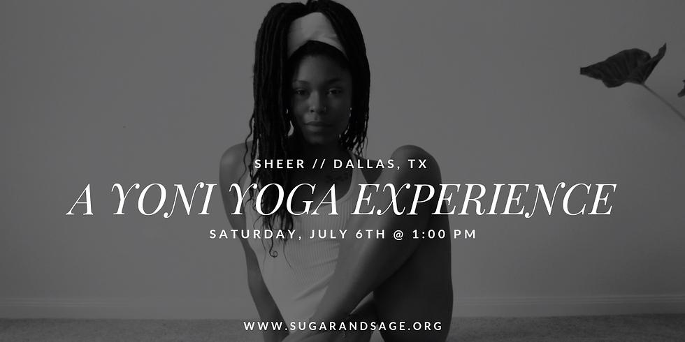 Sheer // A Yoni Yoga Experience