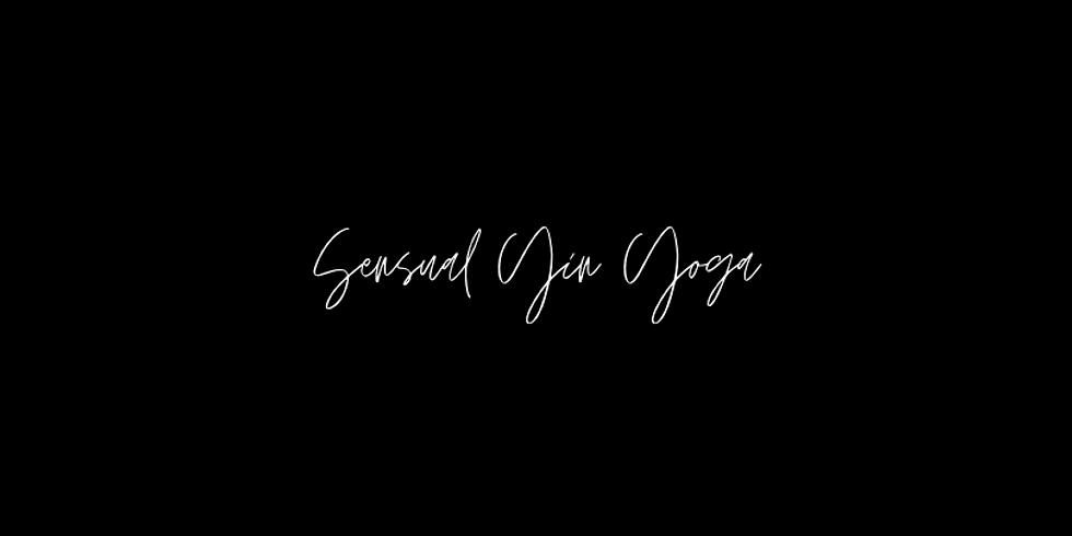 Unfold | Sensual Yin Yoga