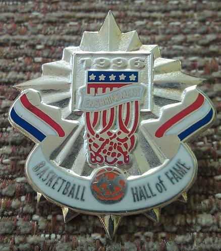 BASKETBALL HALL OF FAME 1996 ENSHRINEMENT Pin