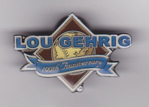 New York YANKEES LOU GEHRIG 100th Anniversary Pin