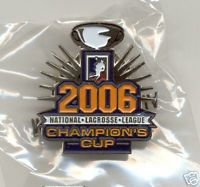 National Lacrosse League Champion's Cup 2006 Pin
