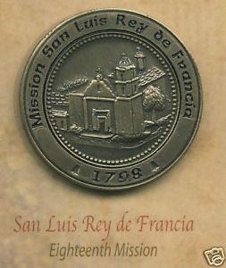 SAN LUIS REY de FRANCIA #18 Mission Lapel Pin