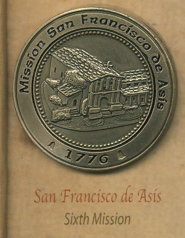 SAN FRANCISCO de ASIS #6 of 21 MISSION Lapel Pin