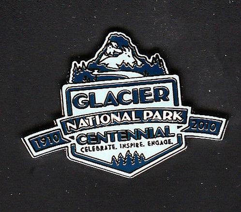 GLACIER NATIONAL PARK CENTENNIAL 1910 - 2010 Pin