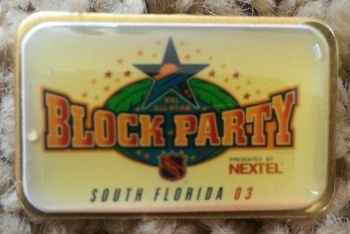 NHL 2003 Tampa ALL STAR GAME NEXTEL BLOCK PARTY Pi