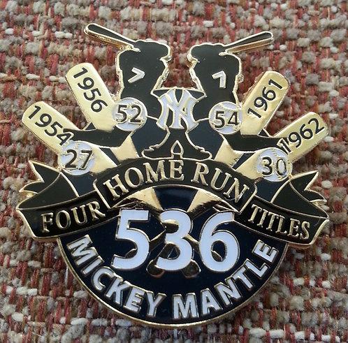 MICKEY MANTLE 536 HOME RUNS 4 BATTING TITLES Pin