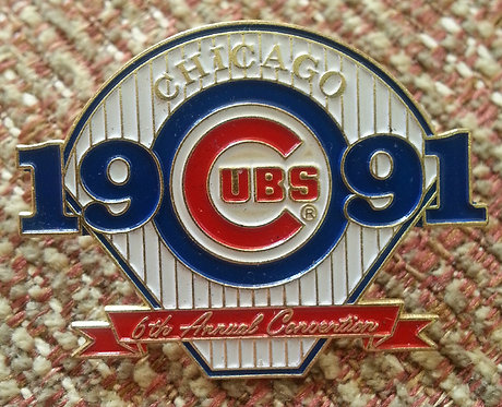CHICAGO CUBS 6th Annual Convention 1991 LAPEL PIN
