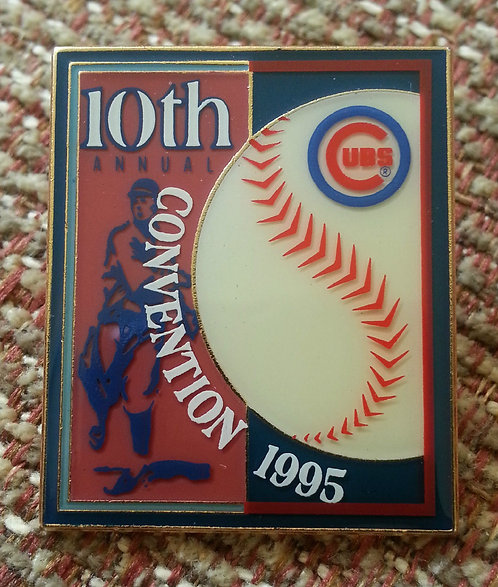 CHICAGO CUBS 10th Annual Convention 1995 LAPEL PIN
