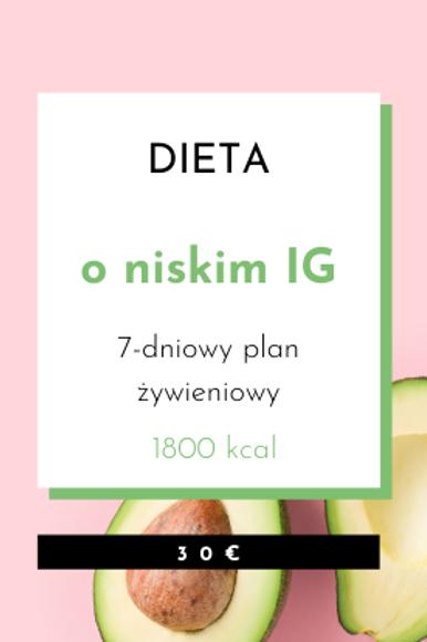 Dieta o niskim Indeksie Glikemicznym 1800kcal