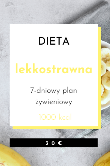 Dieta Lekkostrawna 1000kcal