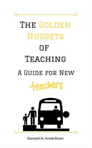 The Golden Nuggets of Teaching
