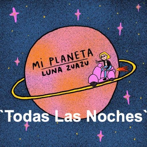 'Todas Las Noches' Luna Zuazu.