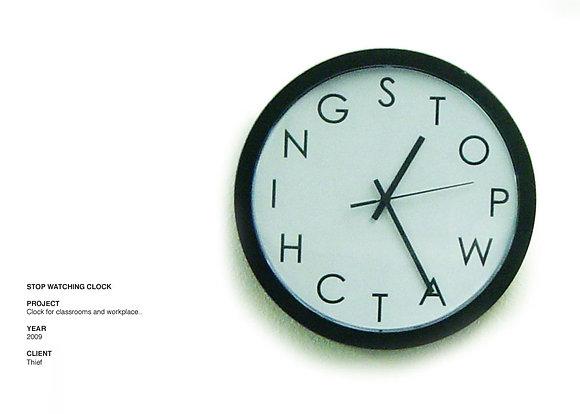 Stop Watching Clock