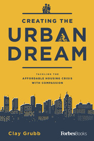 Creating The Urban Dream