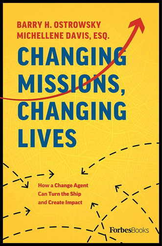 Changing Missions, Changing Lives by Bar