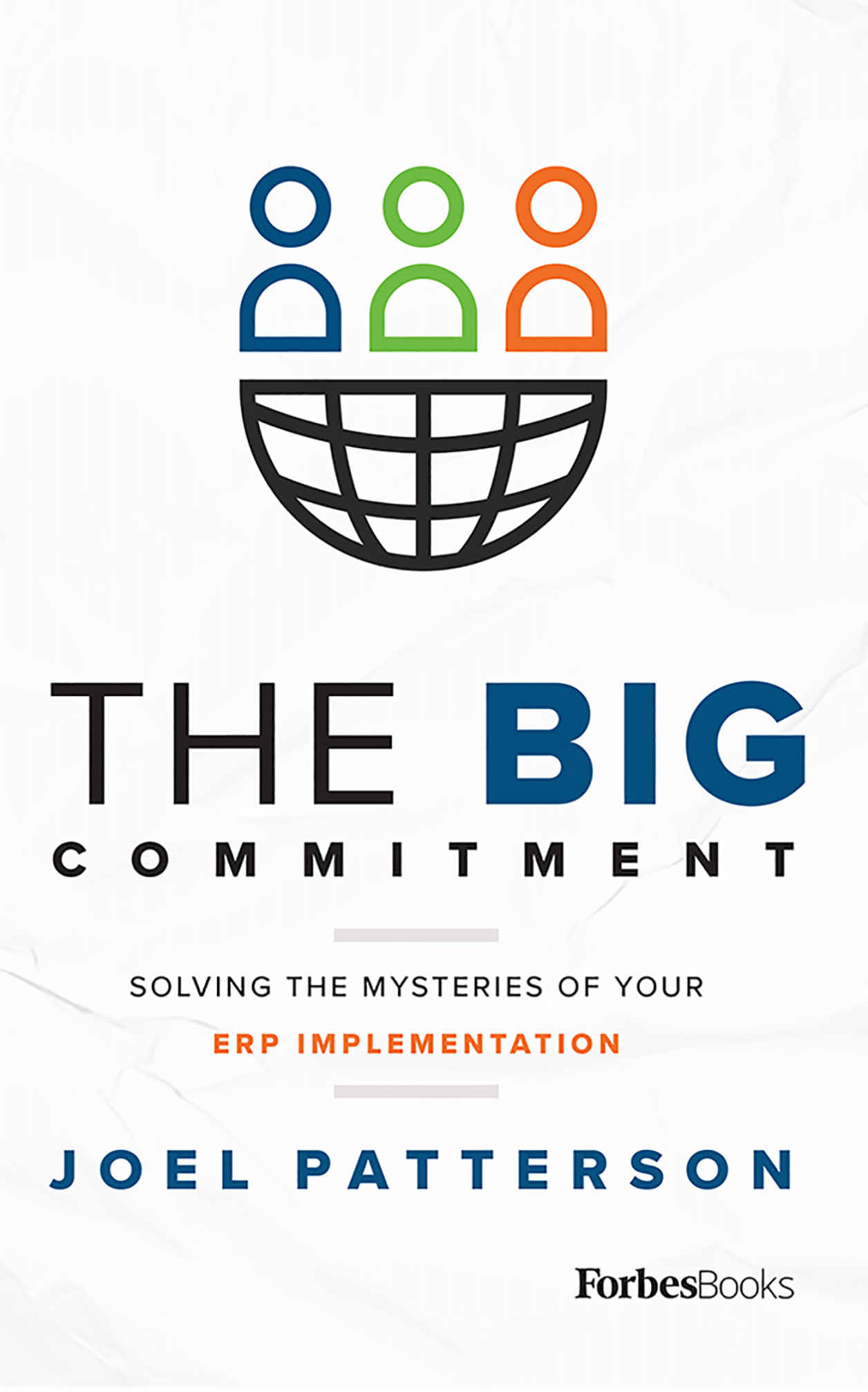 The Big Commitment by Joel Patterson