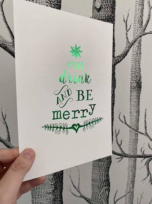 Be Merry - A5 - green foil