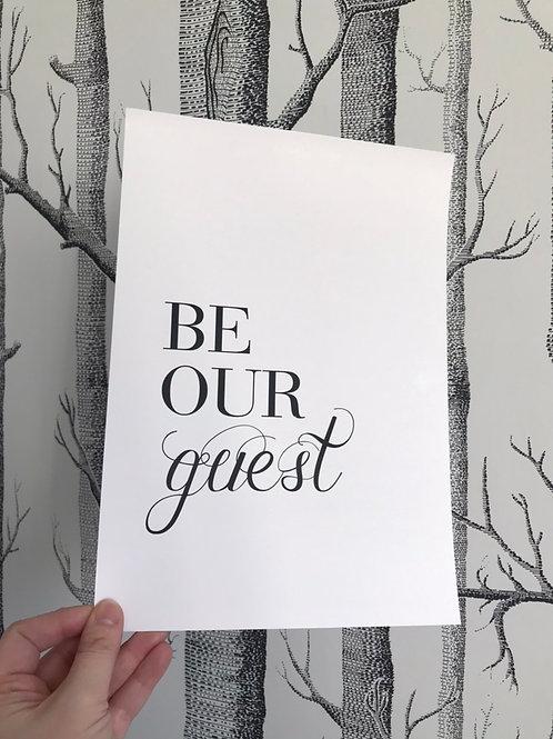 Be Our Guest - A4 - Black (Non-Foil)