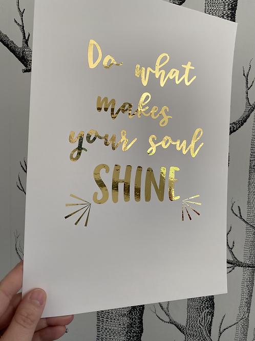 Soul Shine - A4 - gold foil