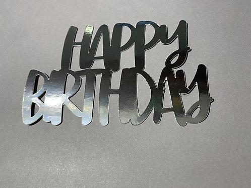 Happy Birthday cake topper in silver metallic