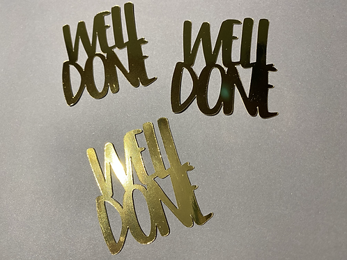3 x WELL DONE cupcake toppers in gold metallic
