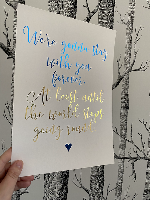 With You Forever - A4 - blue and gold foil