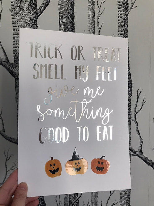 Trick Or Treat - A4 - Silver