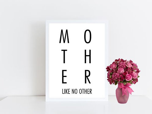 Mother Like No Other