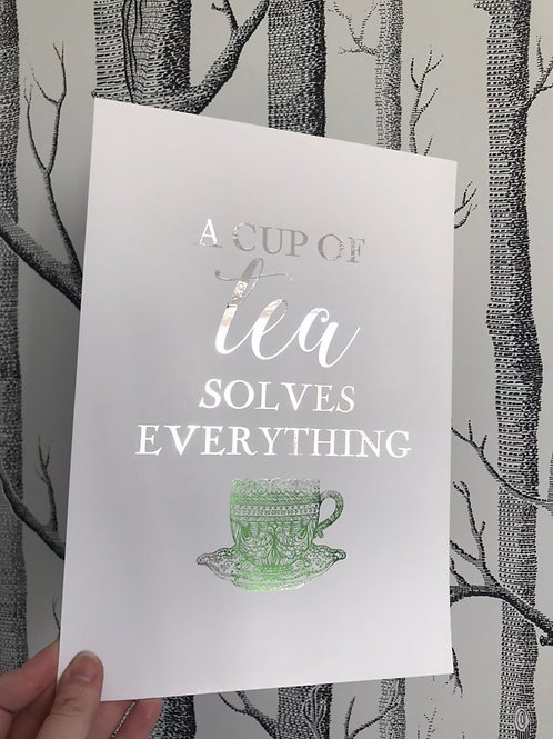 A Cup of Tea - A4 - Silver