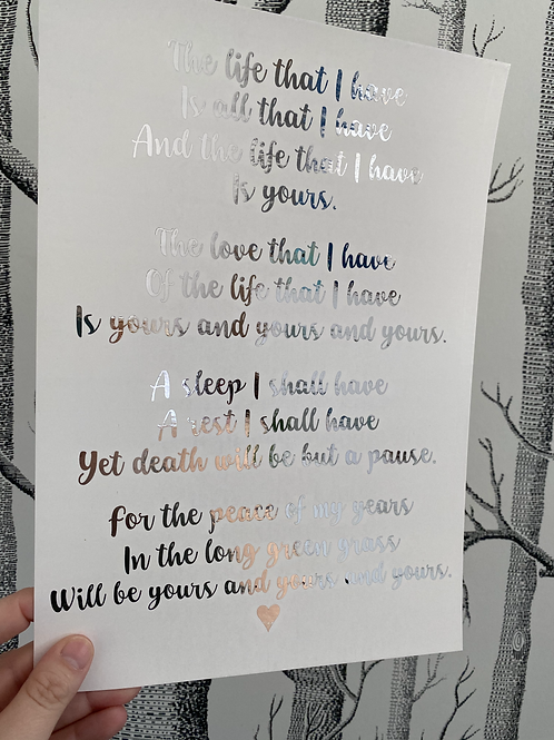 The Life That I Have - A4 - silver foil