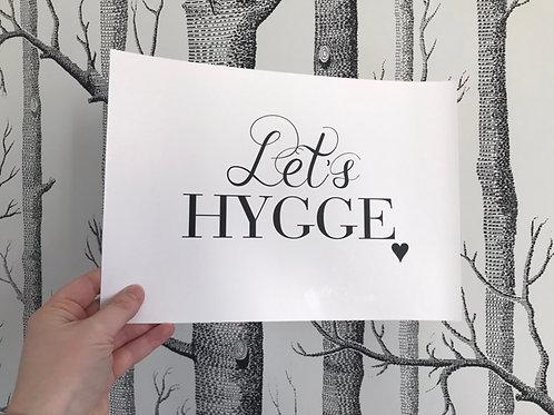 Let's Hygge - A4 - Black (Non-Foil)