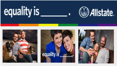 Leo Burnett's EQUALITY IS Campaign For Allstate