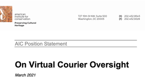 Virtual Courier Oversight. Position Statement. American Institute for Conservation AIC.