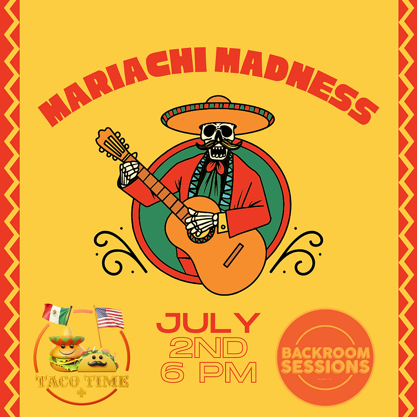 Mariachi Madness at Taco Time & More