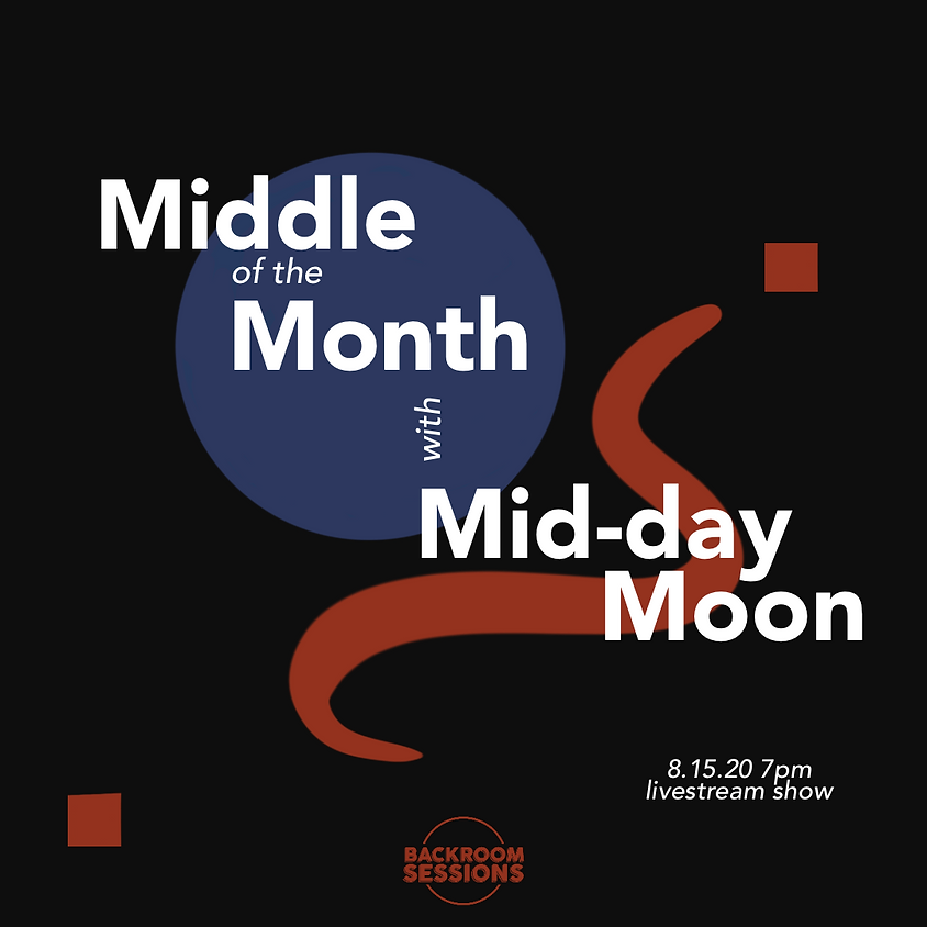 Middle Of The Month with Mid-Day Moon