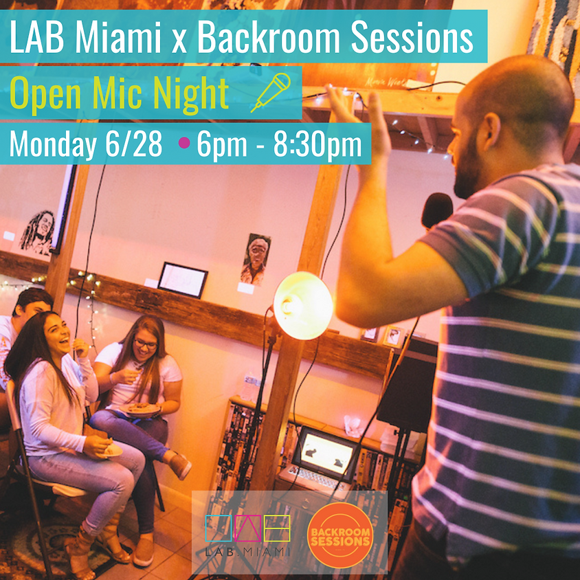 Open Mic At The Lab Miami x Backroom Sessions