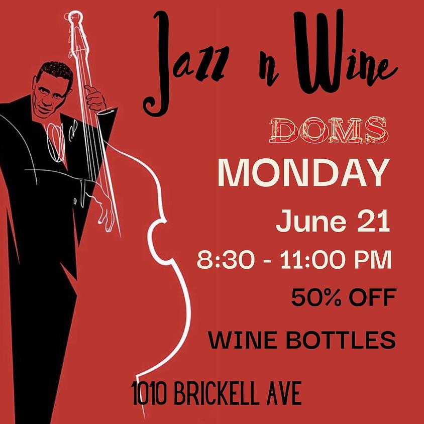 Monday Jazz Nights at Doms Brickell Speakeasy