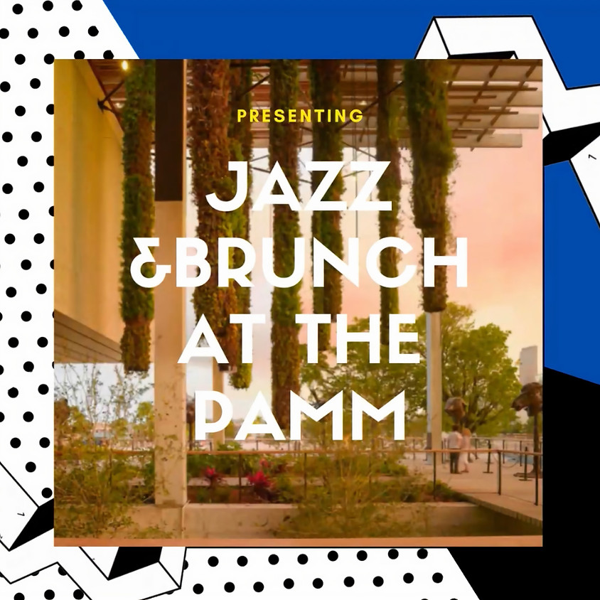 Brunch With A Side of Jazz at the PAMM