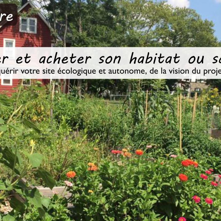 """Webinaire """"Trouver et acheter son habitat ou sa ferme"""""""